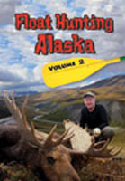 FLOAT HUNTING ALASKA: VOLUME 2