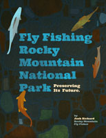 FLY FISHING ROCKY MTN NATIONAL PARK & PRESERVING ITS FUTURE - BLURAY