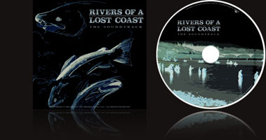 RIVERS OF A LOST COAST SOUNDTRACK