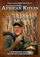 BODDINGTON ON AFRICAN RIFLES: A COMPREHENSIVE STUDY OF AFRICAN RIFLES AND CARTRIDGES