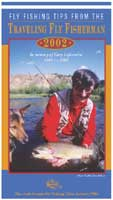FLY FISHING TIPS FROM THE TRAVELING FLY FISHERMAN: NEW EXPANDED VERSION: DVD