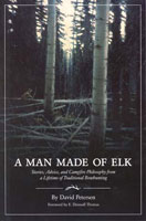 A MAN MADE OF ELK