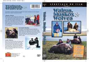 SPORTSMEN ON FILM: WALRUS, MUSKOX & WOLVES