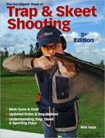 THE GUN DIGEST BOOK OF TRAP & SKEET SHOOTINTG: 5TH EDITION