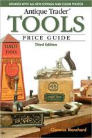 ANTIQUE TRADER TOOLS PRICE GUIDE, 3RD EDITION