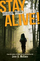 STAY ALIVE: SURVIVAL SKILLS YOU NEED