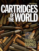 CARTRIDGES OF THE WORLD: A COMPLETE & ILLUSTRATED REFERENCE FOR OVER 1500 CARTRIDGES; 13TH ED.