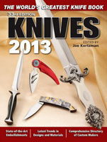 KNIVES 2013: 33RD EDITION: THE WORLD'S GREATEST KNIFE BOOK