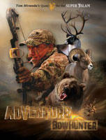 ADVENTURE BOWHUNTER: TOM MIRANDA'S QUEST FOR THE NORTH AMERICAN SUPER SLAM