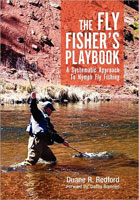 THE FLY FISHER'S PLAYBOOK: A SYSTEMATIC APPROACH TO NYMPH FLY FISHING