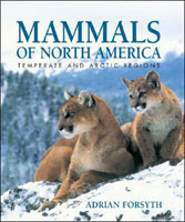 MAMMALS OF NORTH AMERICA: TEMPERATE AND ARCTIC REGIONS