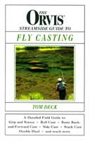 ORVIS STREAMSIDE GUIDE TO FLY CASTING
