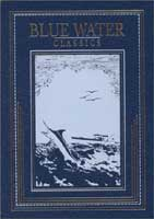 BLUE WATER CLASSICS SERIES: GAME FISH OF THE PACIFIC - SOUTHERN CALIFORNIAN & MEXICAN