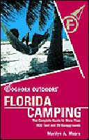 FOGHORN OUTDOORS FLORIDA CAMPING: THE COMPLETE GUIDE TO MORE THAN 900 TENT & RV CAMPGROUNDS; 3RD EDI