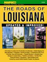 THE ROADS OF LOUISIANA: UPDATED & IMPROVED
