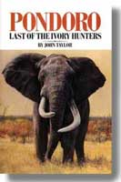 PONDORO: LAST OF THE IVORY HUNTERS