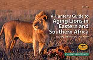 A HUNTER?S GUIDE TO AGING LIONS IN EASTERN AND SOUTHERN AFRICA