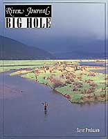 RIVER JOURNAL: BIG HOLE RIVER
