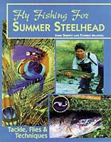 FLY FISHING FOR SUMMER STEELHEAD