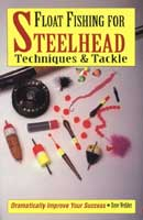 FLOAT FISHING FOR STEELHEAD: PEG-BOARD READY