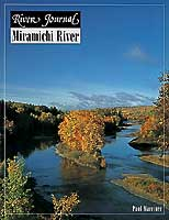 RIVER JOURNAL: MIRAMICHI (NEW BRUNSWICK)