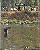 RIVER JOURNAL: CLARK FORK (MONTANA)