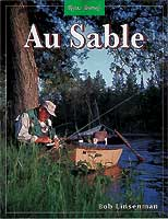 RIVER JOURNAL: AU SABLE (MICHIGAN)