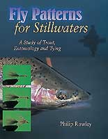 FLY PATTERNS FOR STILLWATERS: A STUDY OF TROUT, ENTOMOLOGY & TYING