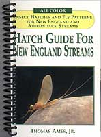 HATCH GUIDE TO NEW ENGLAND STREAMS