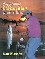 FLY FISHING CALIFORNIA'S GREAT WATERS