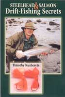 STEELHEAD AND SALMON DRIFT FISHING SECRETS