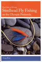 STEELHEAD FLY-FISHING THE OLYMPIC PENINSULA