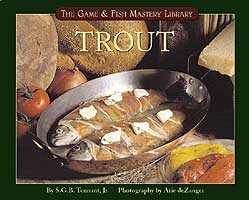 GAME & FISH MASTERY LIBRARY: TROUT