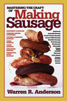 MASTERING THE CRAFT OF MAKING SAUSAGE