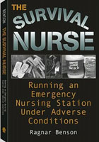 THE SURVIVAL NURSE RUNNING AN EMERGENCY NURSING STATION
