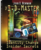 THE ID MASTER: LITTLE KNOWN TACTICS OF IDENTITY CHANGE PROFESSIONALS