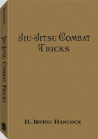 JIU-JITSU COMBAT TRICKS: JAPANESE FEATS OF ATTACK AND DEFENCE IN PERSONAL ENCOUNTER