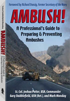 AMBUSH!: A PROFESSIONAL'S GUIDE TO PREPARING & PREVENTING AMBUSHES