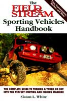 FIELD & STREAM SPORTING VEHICLES HANDBOOK