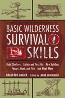 BASIC WILDERNESS SURVIVAL SKILLS