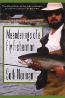 MEANDERINGS OF A FLY FISHERMAN