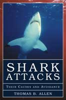 SHARK ATTACKS: THEIR CAUSES AND AVOIDANCE