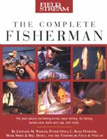 FIELD & STREAM: THE COMPLETE FISHERMAN