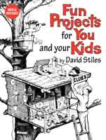 FUN PROJECTS FOR YOU AND YOUR KIDS, NEW & REVISED