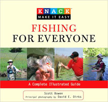 KNACK FISHING FOR EVERYONE: A COMPLETE ILLUSTRATED GUIDE