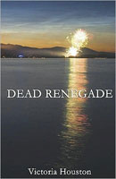 DEAD LOON LAKE FISHING MYSTERY: DEAD RENEGADE