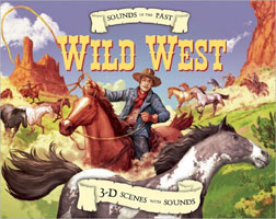 SOUNDS OF THE PAST: WILD WEST