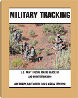 MILITARY TRACKING: U.S. ARMY SPECIAL FORCES TRACKING AND COUNTERTRACKING AND AUSTRALIAIN AIR TRACKIN