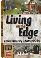 LIVING ON THE EDGE: A FAMILIY'S JOURNEY TO SELF-SUFFICIENCY