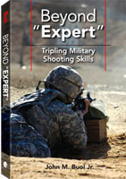 BEYOND EXPERT: TRIPLING MILITARY SHOOTING SKILLS